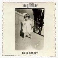 AMPLIFIER - Echo Street [Ltd.Mediabook] (DIGI)
