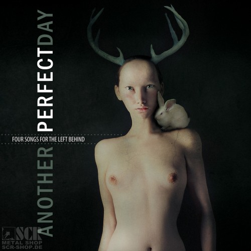 ANOTHER PERFECT DAY - Four songs for the left behind EP (DIGI)