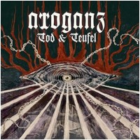 ARROGANZ - Tod & Teufel (CD)
