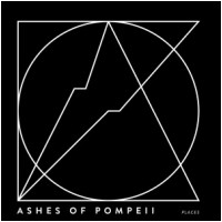 ASHES OF POMPEII - Places (CD)