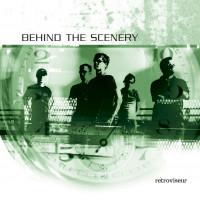 BEHIND THE SCENERY - Rétroviseur (CD)