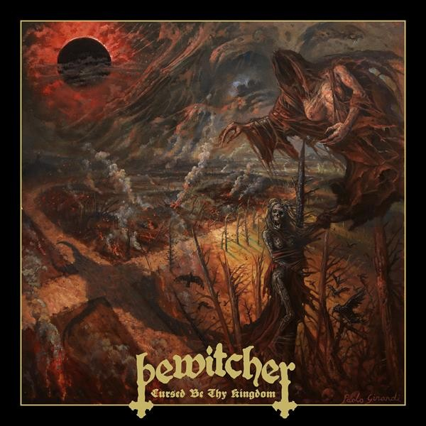 BEWITCHER - Cursed Be Thy Kingdom (DIGI)