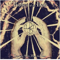 BROTHERS OF THE HEAD - Light The Night, Feed The Flame (DIGI)