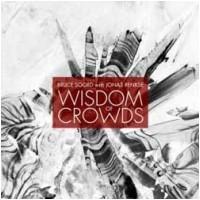 BRUCE SOORD WITH JONAS RENKSE - Wisdom Of Crowds (CD)