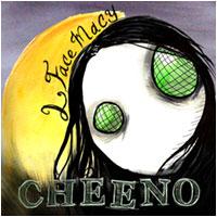 CHEENO - 2 Face Macy (CD)