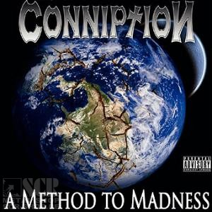 CONNIPTION - A Method To Madness (CD)