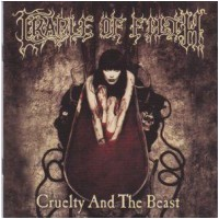 CRADLE OF FILTH - Cruelty And The Beast (CD)