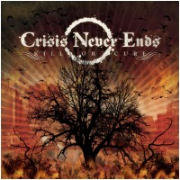 CRISIS NEVER ENDS - Kill Or Cure (ltd. Metalbox Metalbox)