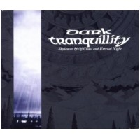 DARK TRANQUILLITY - Skydancer & Of Chaos And Eternal Night [Re-Issue] (CD)