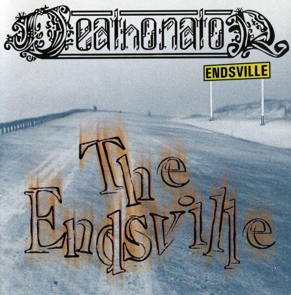 DEATHONATOR - The Endsville (CD)