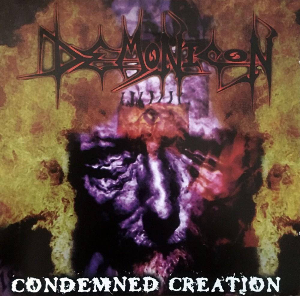 DEMONICON - Condemned Creation (CD)