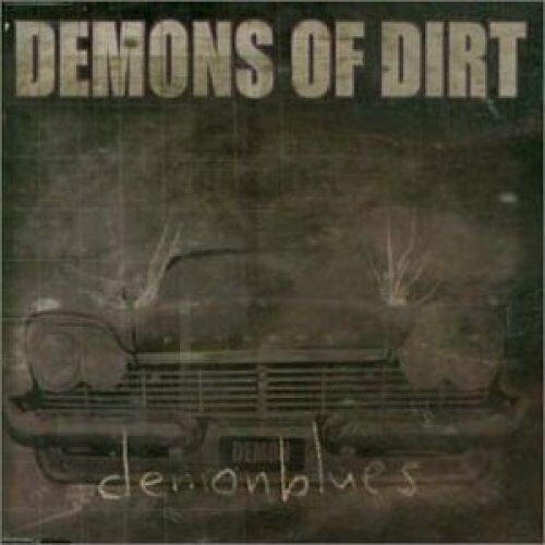 DEMONS OF DIRT - Demonblues (CDS)