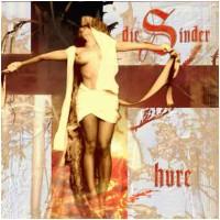 DIE SCHINDER - Hure (MCD)