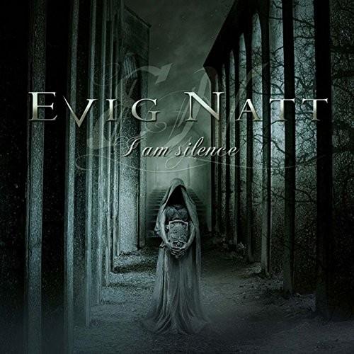 EVIG NATT - I Am Silence (DIGI)