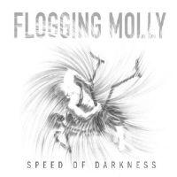 "FLOGGING MOLLY - Speed Of Darkness [Ltd.CD+5""] (BOXCD)"