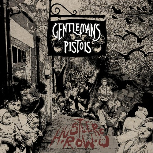 GENTLEMANS PISTOLS - Hustler´s Row (CD)