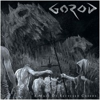 GOROD - A Maze Of Recycled Creeds (CD)