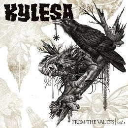 KYLESA - From The Vaults Vol.1 (DIGI)