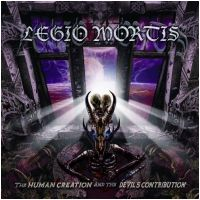 LEGIO MORTIS - The Human Creation And The Devil´s (CD)
