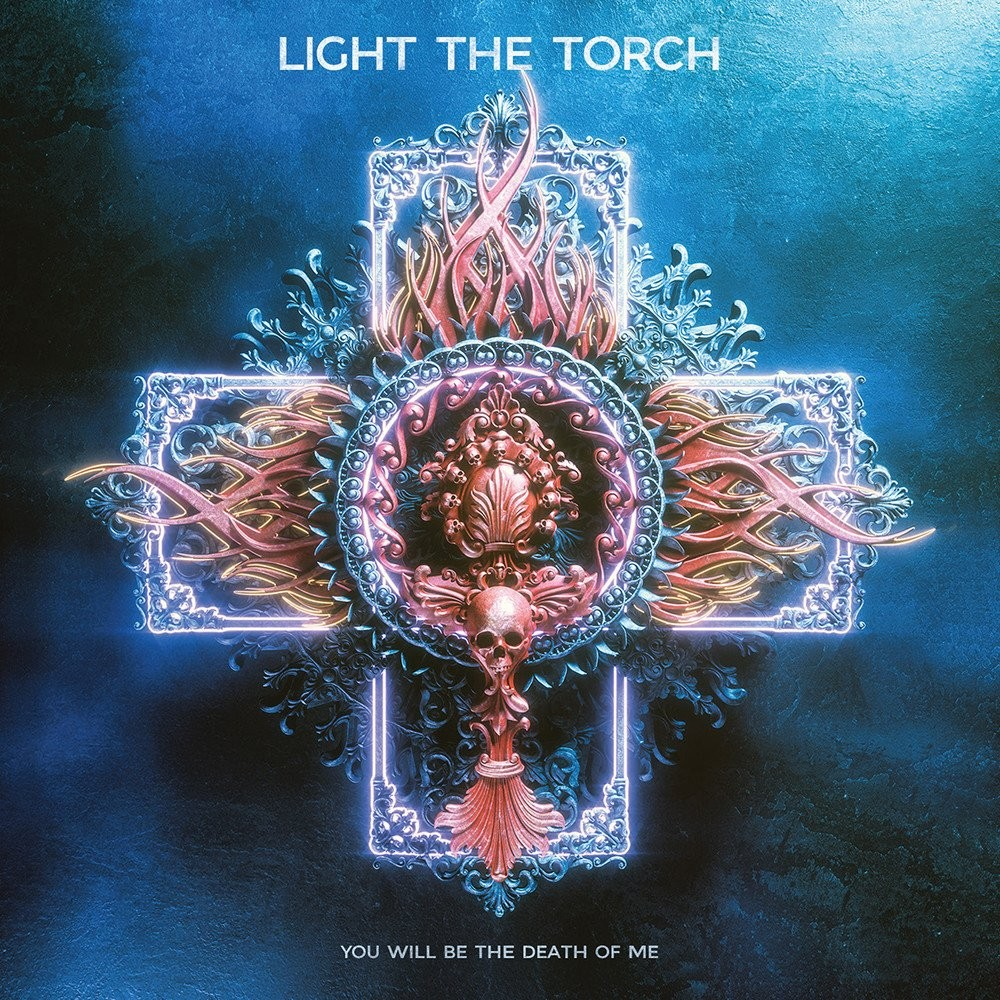 LIGHT THE TORCH - You will be the death of me (CD)