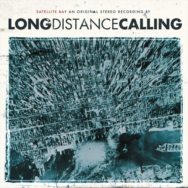 LONG DISTANCE CALLING - Satellite Bay + Dmnstrtn (DCD)