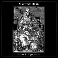 MACHINE HEAD - The Blackening (CD)