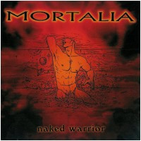 MORTALIA - Naked Warrior (CD)