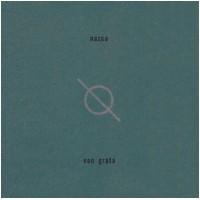 NAZCA - Non Grata (CD)