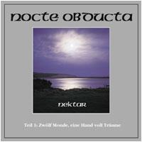 NOCTE OBDUCTA - Nektar Teil 1 (Zwölf Monde, eine Handvoll Träume) (CD)