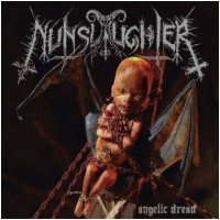 NUNSLAUGHTER - Angelic Dread [2-CD] (DCD)