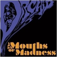 ORCHID - The Mouths Of Madness (CD)