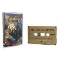 PHLEBOTOMIZED - Pain, Resistance, Suffering [GOLDEN TAPE] (CASS)
