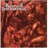 PROSTITUTE DISFIGUREMENT - Deeds Of Derangement [Re-Release] (CD)