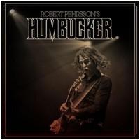 ROBERT PEHRSSON´S HUMBUCKER - Robert Pehrsson´s Humbucker (CD)