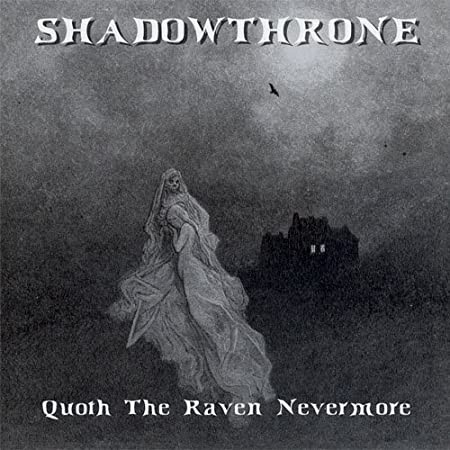 SHADOWTHRONE - Quoth The Raven Nevermore (CD)