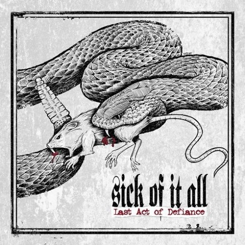 SICK OF IT ALL - Last Act Of Defiance (CD)