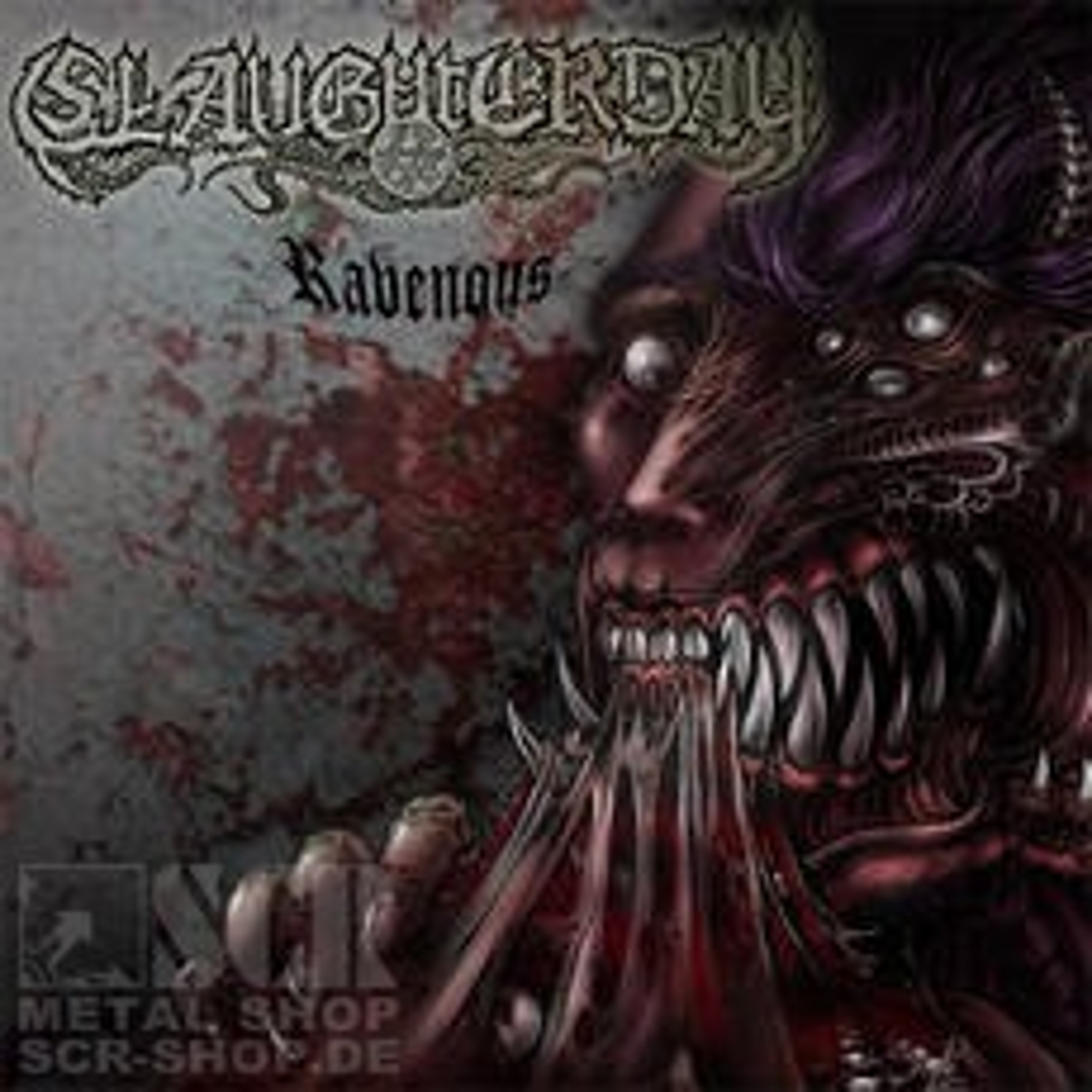 SLAUGHTERDAY - Ravenous (MCD)