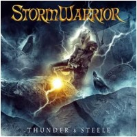 STORMWARRIOR - Thunder & Steele (CD)