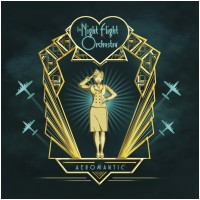 THE NIGHT FLIGHT ORCHESTRA - Aeromantic (CD)
