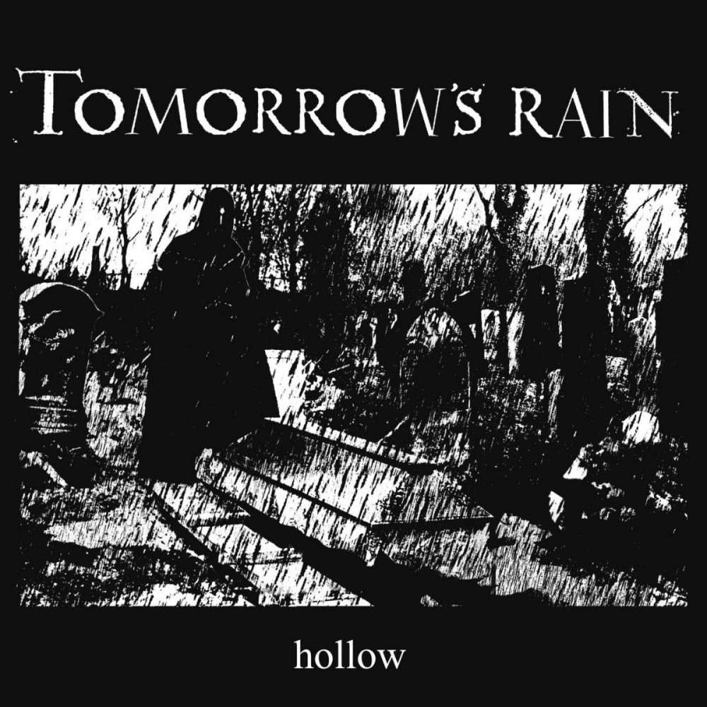 TOMORROW'S RAIN - Hollow (DIGI)