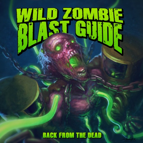 WILD ZOMBIE BLAST GUIDE - Back From The Dead (CD)