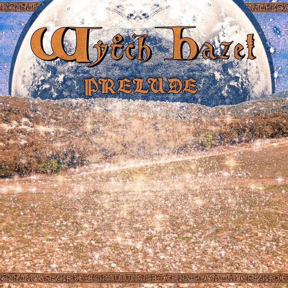 WYTCH HAZEL - Prelude (CD)