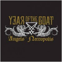 YEAR OF THE GOAT - Angel's Necropolis (DIGI)