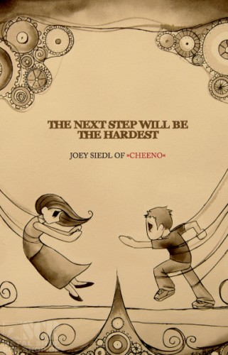 CHEENO - The Next Step Will Be The Hardest [BOOK] (BOOK)