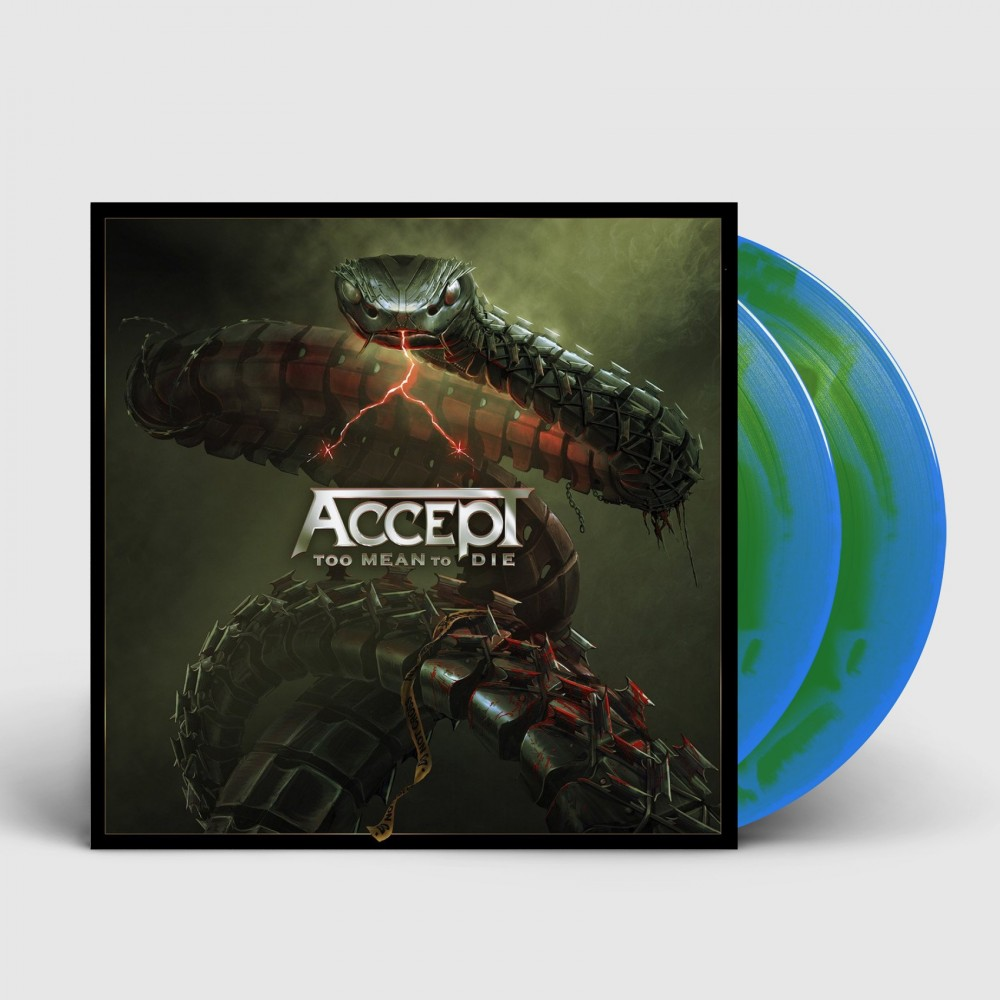 ACCEPT - Too mean to die [BLUE/GREEN] (DLP)