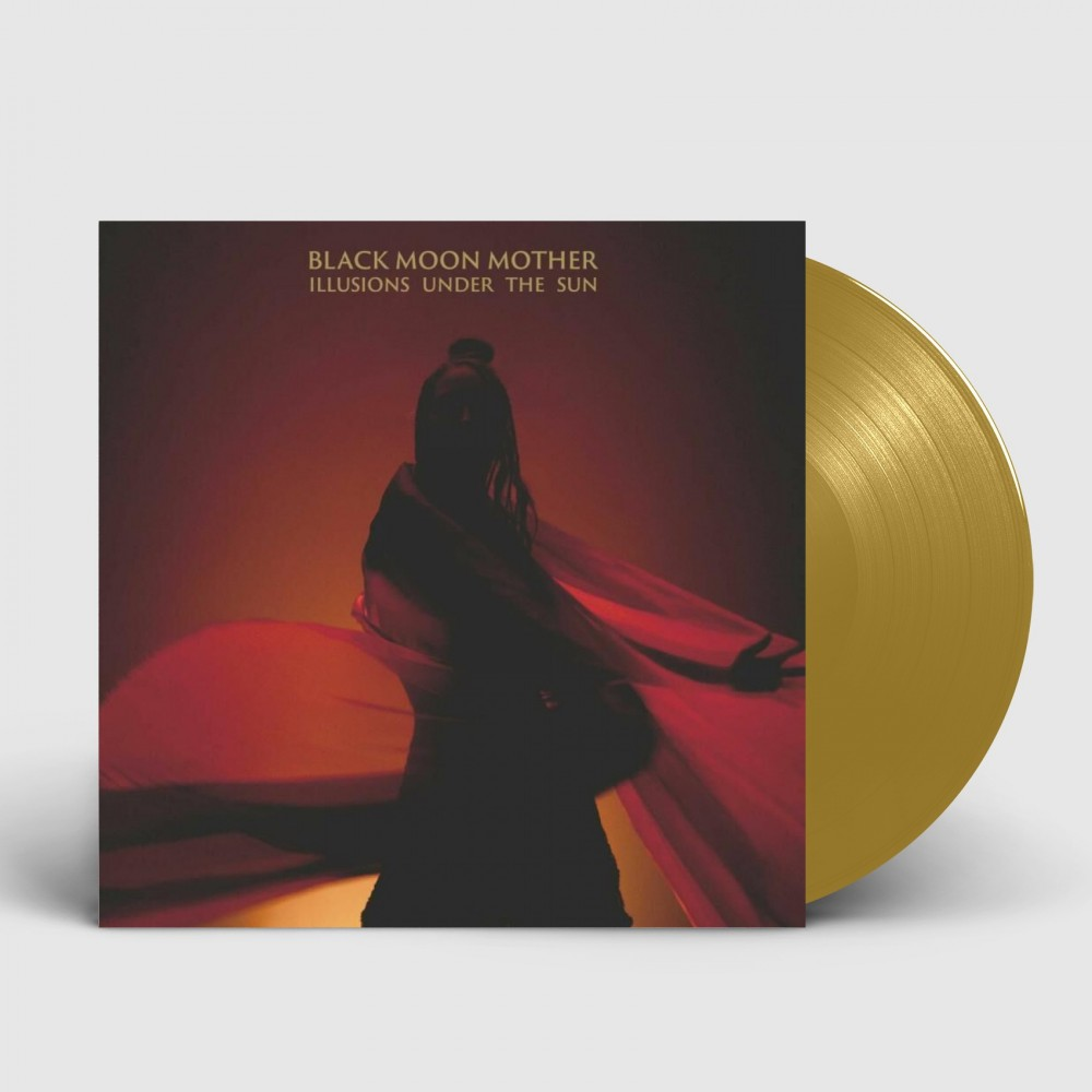 BLACK MOON MOTHER - Illusions Under The Sun [GOLD] (LP)
