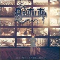 BRUTALITY - Sea Of Ignorance (LP)