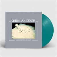 CHRISTIAN DEATH - Catastrophe Ballet [MINT GREEN] (LP)