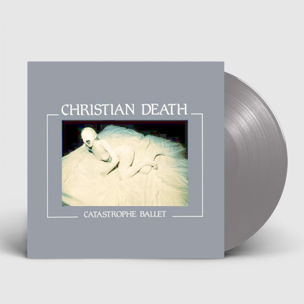 CHRISTIAN DEATH - Catastrophe Ballet [SILVER] (LP)