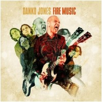 DANKO JONES - Fire Music [ORANGE Vinyl] (LP)